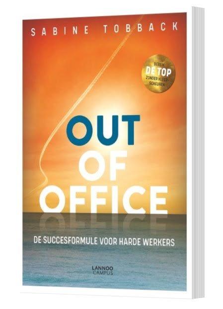 Out of office, taboe doorbrekend over hard werken - boek - boekentip - ondernemers - zensitivity.nl