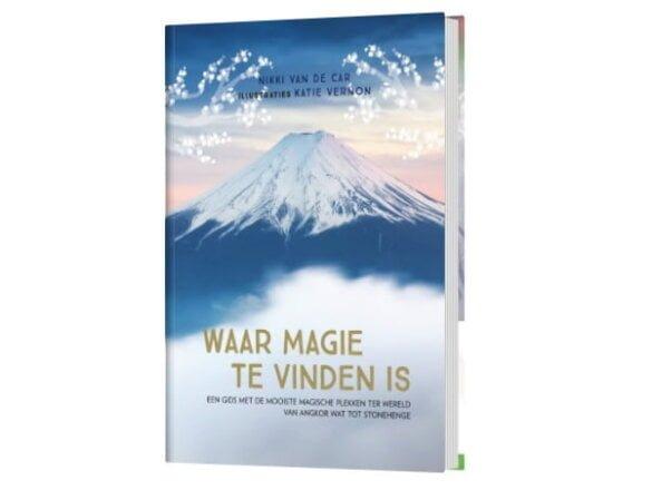Boek: Waar Magie Te Vinden Is, De Mooiste Magische Plekken Ter Wereld